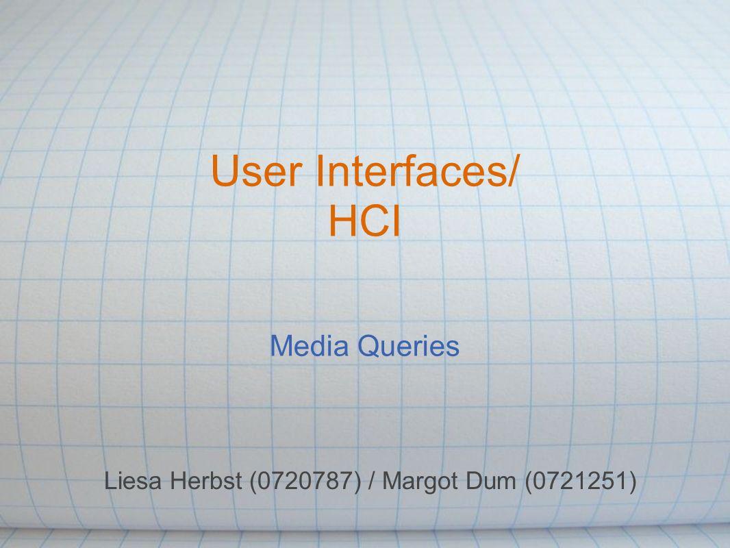 Ablauf 1.Das Web & User Interfaces 2.Sonderform Media Queries o Definition o Geschichte o MQs in CSS2 und CSS3 3.Zukunftsprognosen