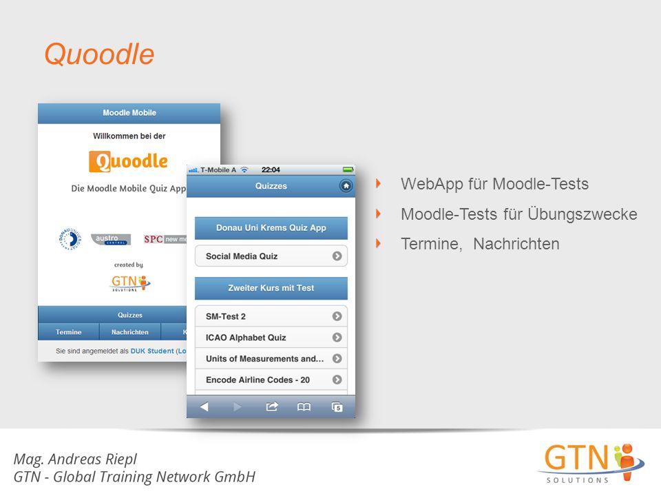 WebApp für Moodle-Tests Moodle-Tests für Übungszwecke Termine, Nachrichten Quoodle
