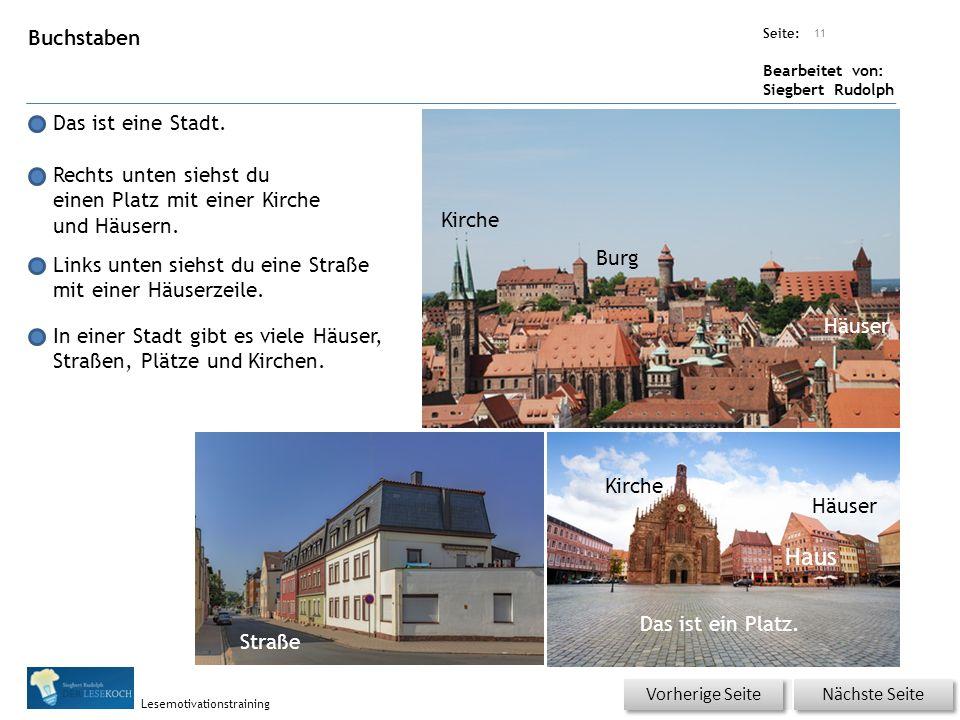 Übungsart: Seite: Bearbeitet von: Siegbert Rudolph Lesemotivationstraining Buchstaben Das ist eine Stadt.