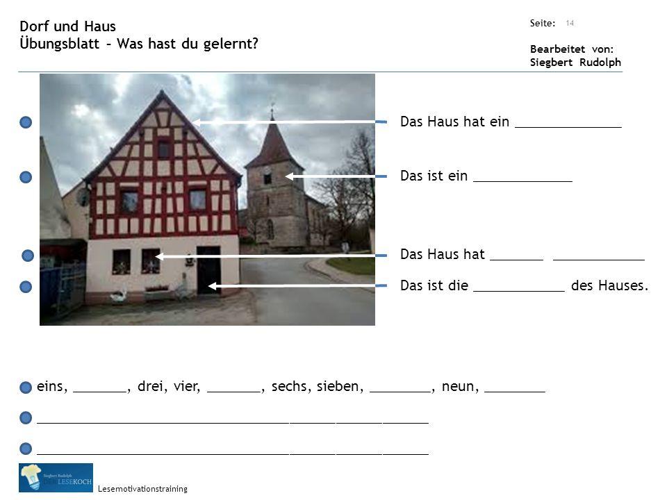 Übungsart: Seite: Bearbeitet von: Siegbert Rudolph Lesemotivationstraining 14 Dorf und Haus Übungsblatt – Was hast du gelernt.