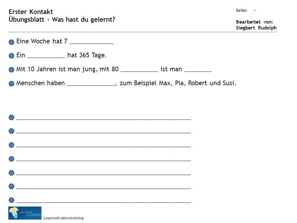 Übungsart: Seite: Bearbeitet von: Siegbert Rudolph Lesemotivationstraining 4 Erster Kontakt Übungsblatt – Was hast du gelernt.