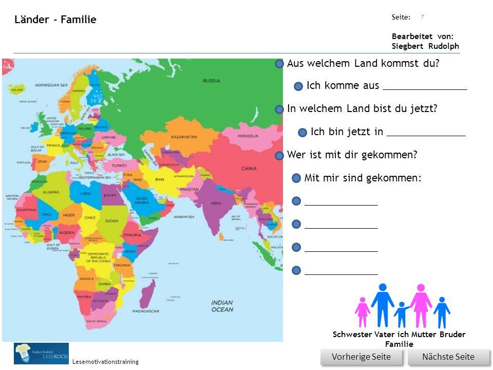 Übungsart: Seite: Bearbeitet von: Siegbert Rudolph Lesemotivationstraining Länder - Familie Aus welchem Land kommst du.