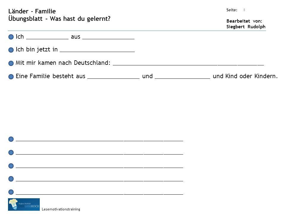 Übungsart: Seite: Bearbeitet von: Siegbert Rudolph Lesemotivationstraining 8 Länder - Familie Übungsblatt – Was hast du gelernt.