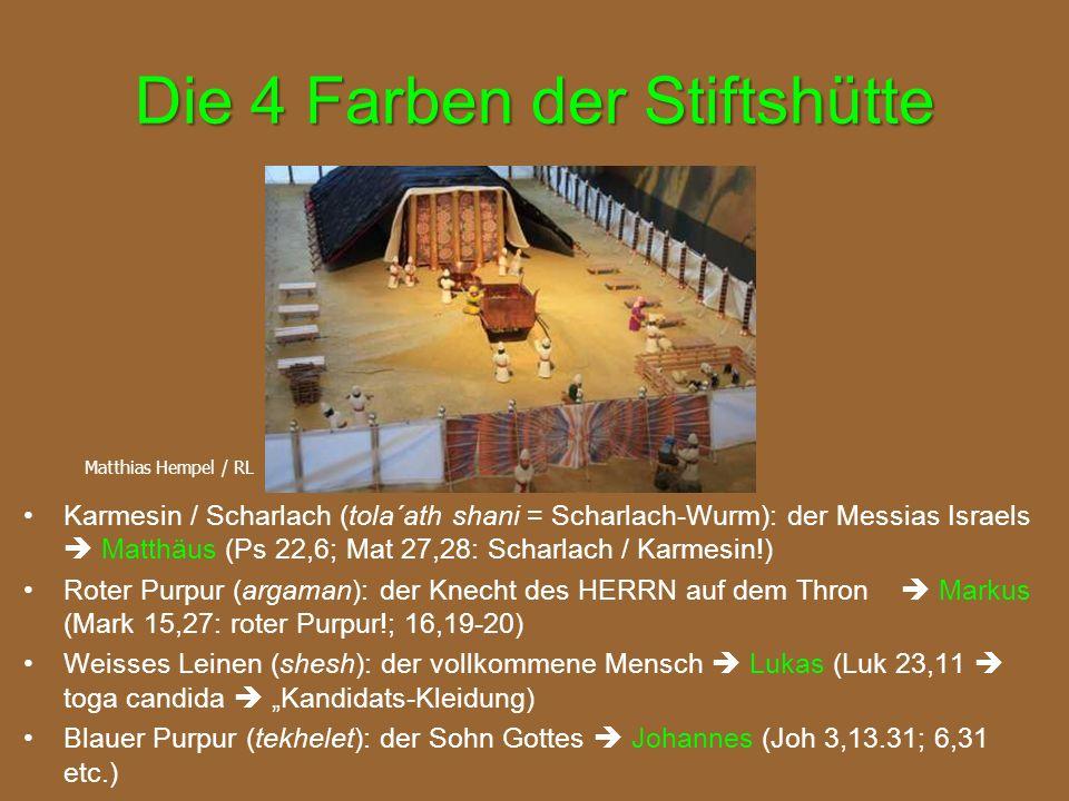 Die 4 Farben der Stiftshütte Karmesin / Scharlach (tola´ath shani = Scharlach-Wurm): der Messias Israels  Matthäus (Ps 22,6; Mat 27,28: Scharlach / K