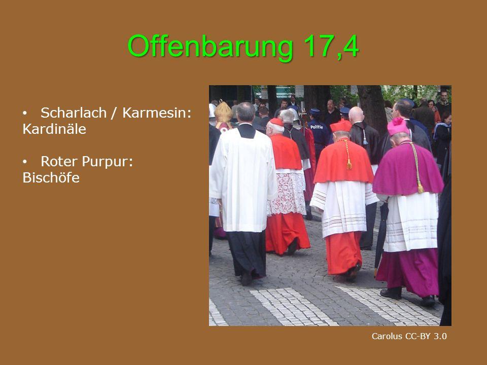 Offenbarung 17,4 Carolus CC-BY 3.0 Scharlach / Karmesin: Kardinäle Roter Purpur: Bischöfe