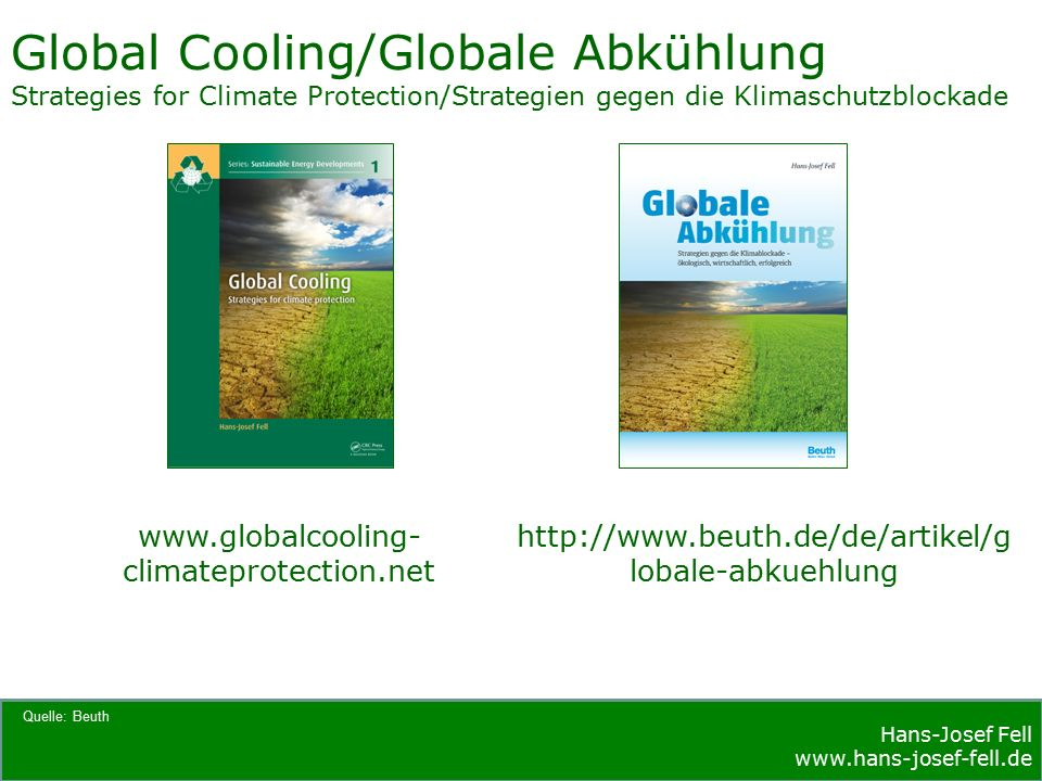 Hans-Josef Fell   Hans-Josef Fell   Global Cooling/Globale Abkühlung Strategies for Climate Protection/Strategien gegen die Klimaschutzblockade Quelle: Beuth   lobale-abkuehlung   climateprotection.net