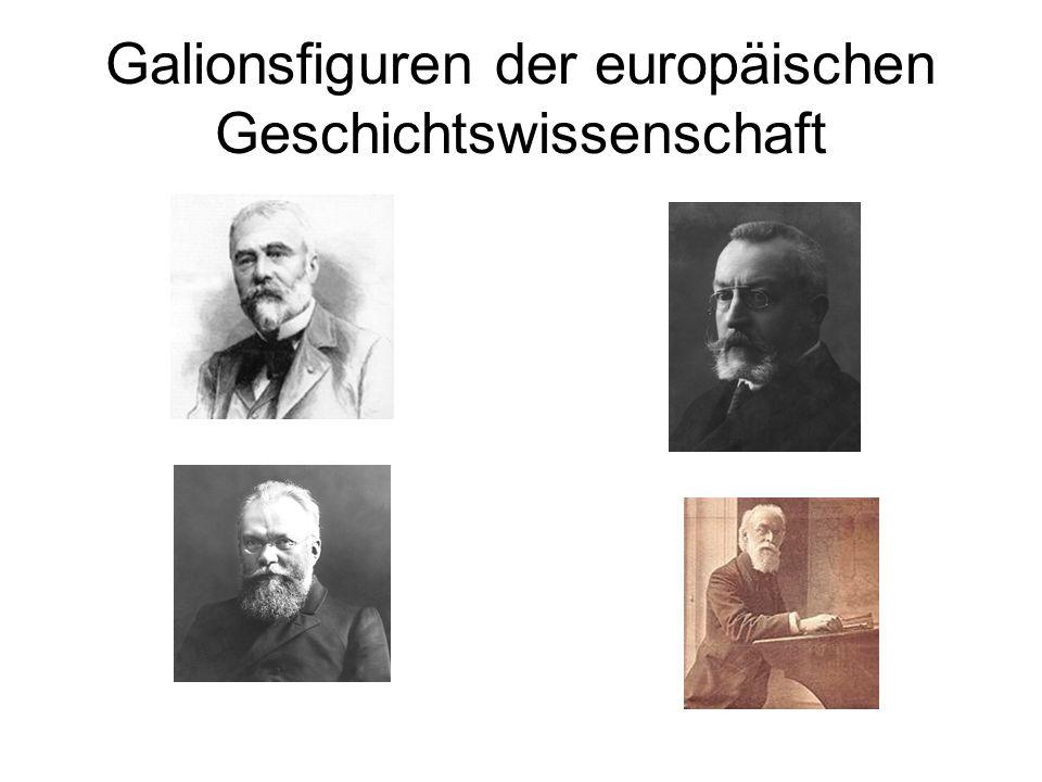 Galionsfiguren der europäischen Geschichtswissenschaft