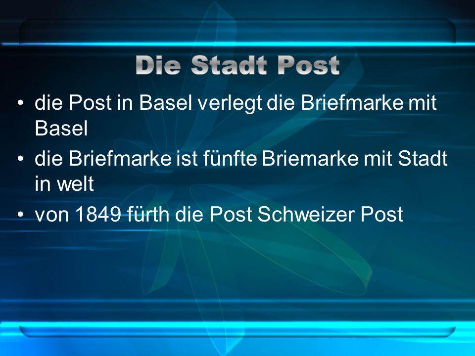 die Post in Basel verlegt die Briefmarke mit Basel die Briefmarke ist fünfte Briemarke mit Stadt in welt von 1849 fürth die Post Schweizer Post