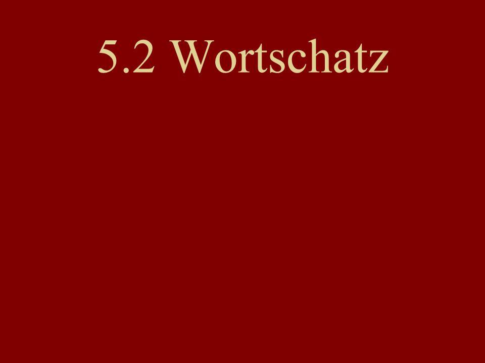5.2 Wortschatz