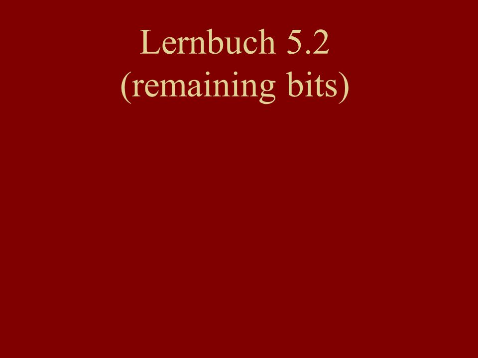 Lernbuch 5.2 (remaining bits)