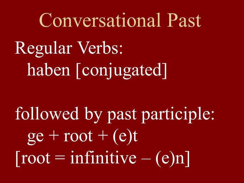 Conversational Past Regular Verbs: haben....