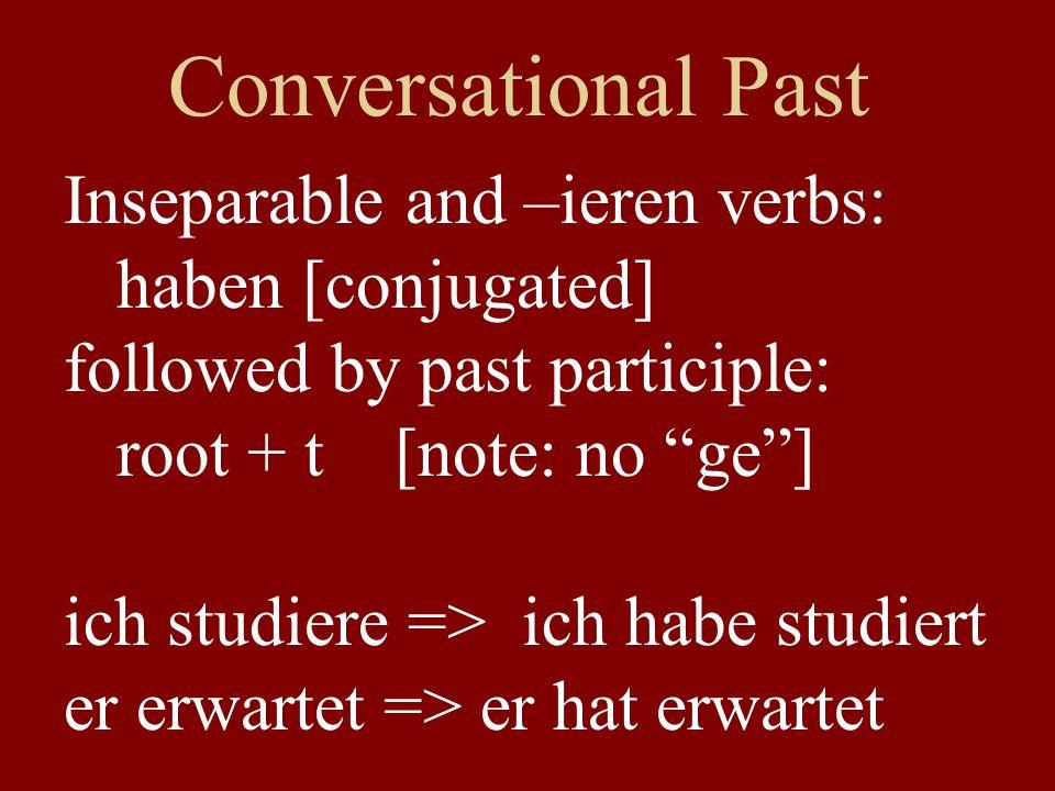 Irregular Verbs from Units 1-4 Same root as infinitive: sehen: hat gesehen lesen: hat gelesen geben: hat gegeben schlafen: hat geschlafen tragen: hat getragen essen: hat gegessen