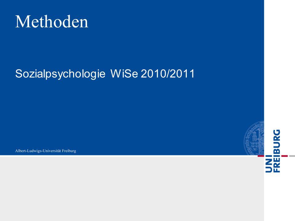 Methoden Sozialpsychologie WiSe 2010/2011