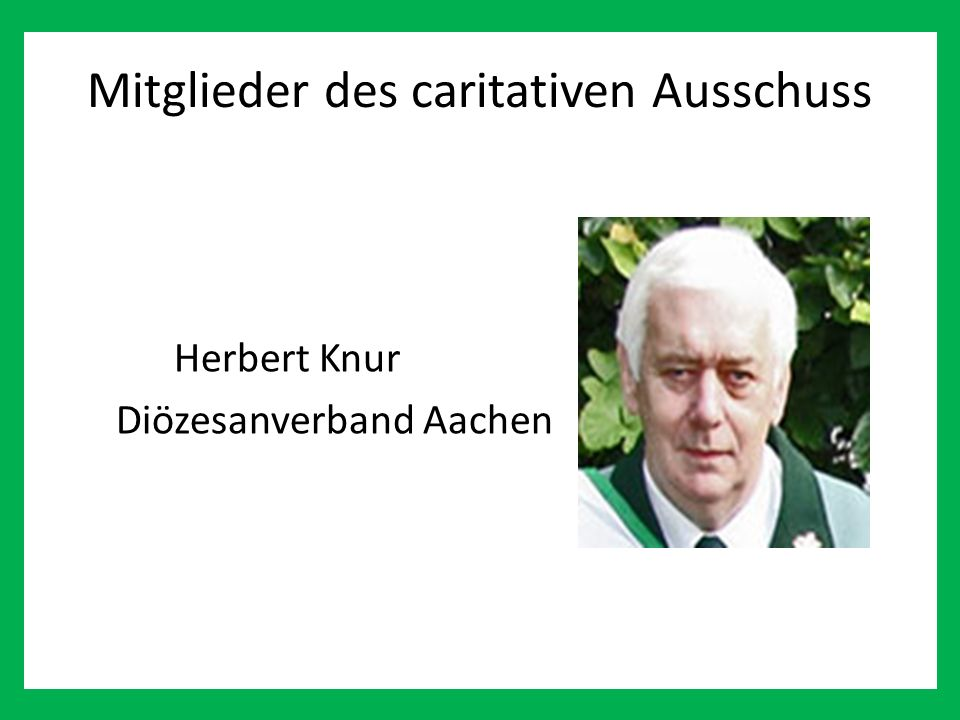 Mitglieder des caritativen Ausschuss Herbert Knur Diözesanverband Aachen