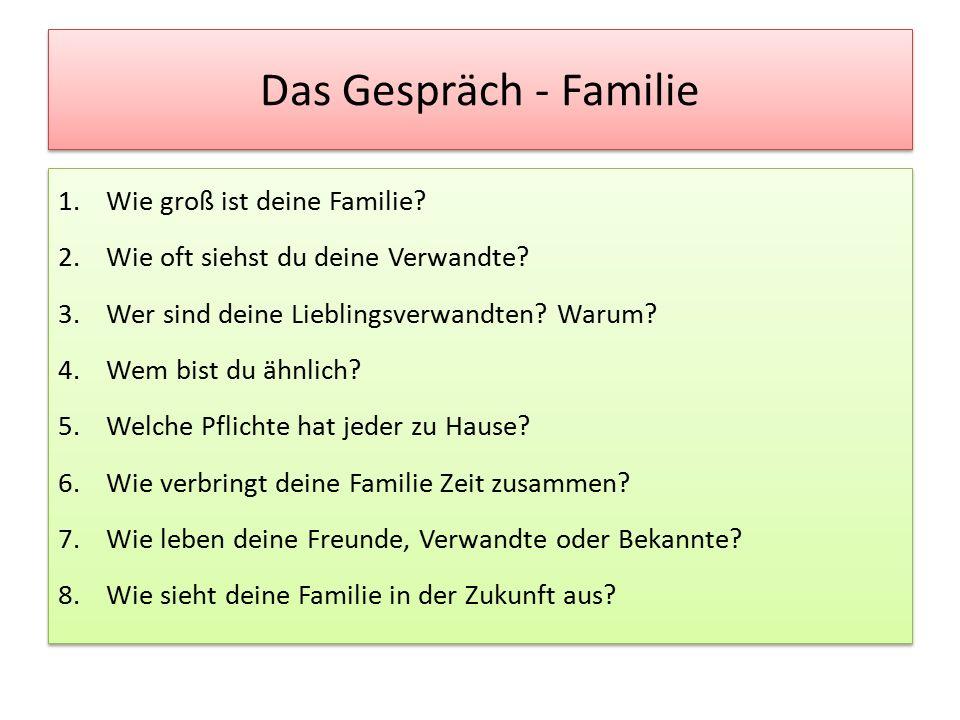 Das Gespräch - Familie 1.Wie groß ist deine Familie.