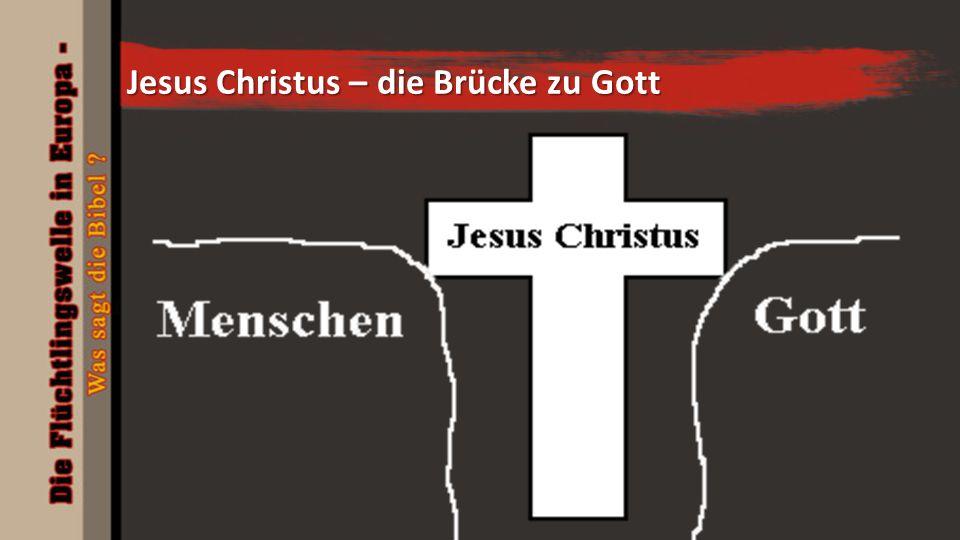 Jesus Christus – die Brücke zu Gott