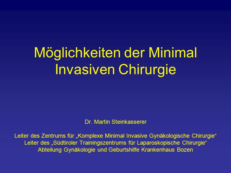 Möglichkeiten der Minimal Invasiven Chirurgie Dr.