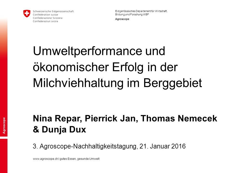 2 Umweltperformance und ökonomischer Erfolg in der Milchviehhaltung im Berggebiet | 3.