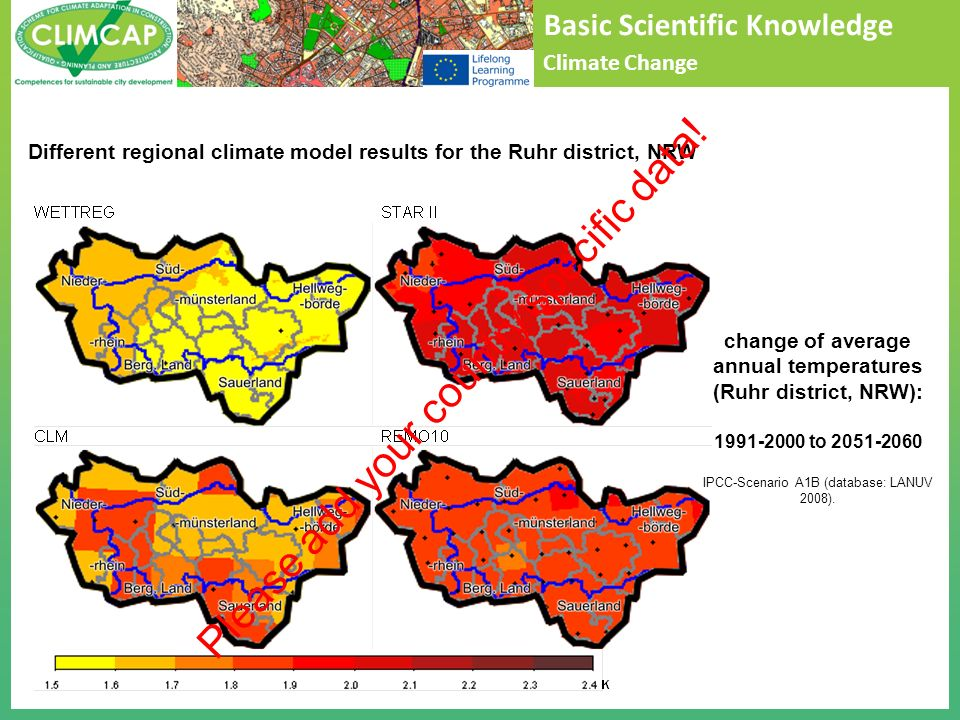 Basic Scientific Knowledge Climate Change change of average annual temperatures (Ruhr district, NRW): 1991-2000 to 2051-2060 IPCC-Scenario A1B (databa