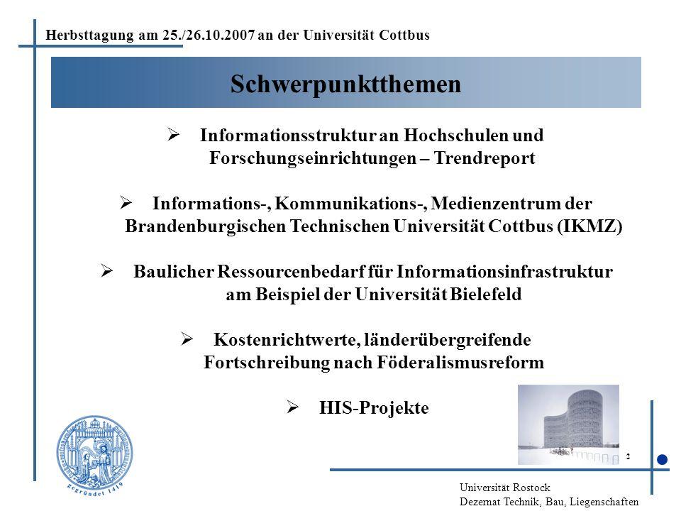 Universität Rostock Dezernat Technik, Bau, Liegenschaften 2 Schwerpunktthemen  Informationsstruktur an Hochschulen und Forschungseinrichtungen – Tren