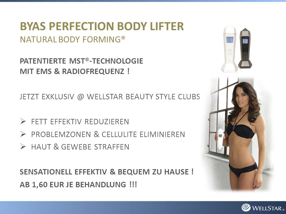 BYAS PERFECTION BODY LIFTER NATURAL BODY FORMING® PATENTIERTE MST®-TECHNOLOGIE MIT EMS & RADIOFREQUENZ .
