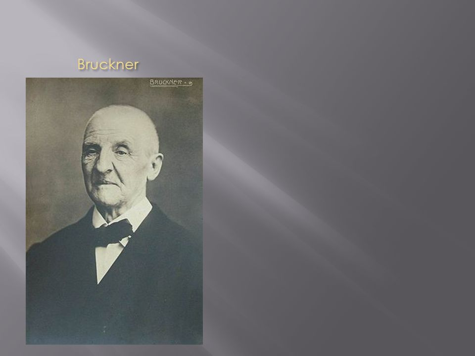 Bruckner Bruckner
