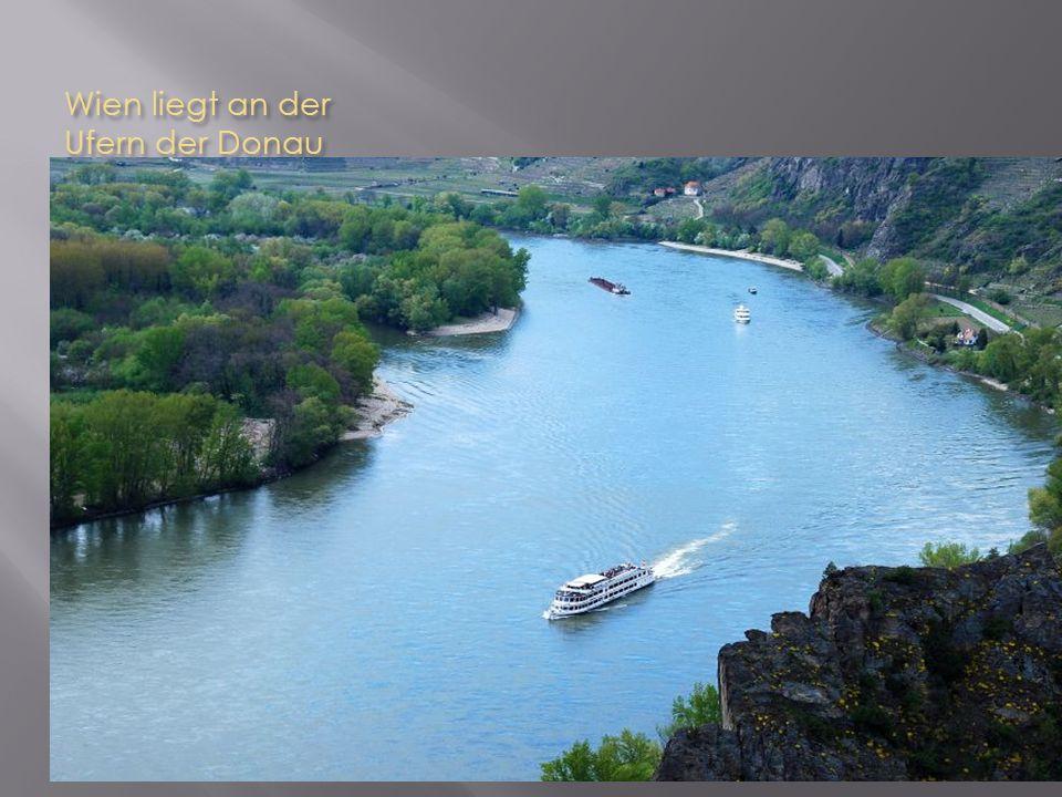 Wien liegt an der Ufern der Donau