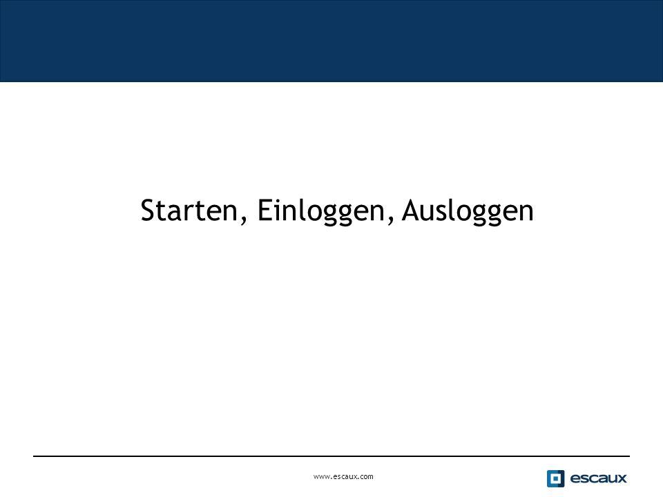 www.escaux.com Starten, Einloggen, Ausloggen