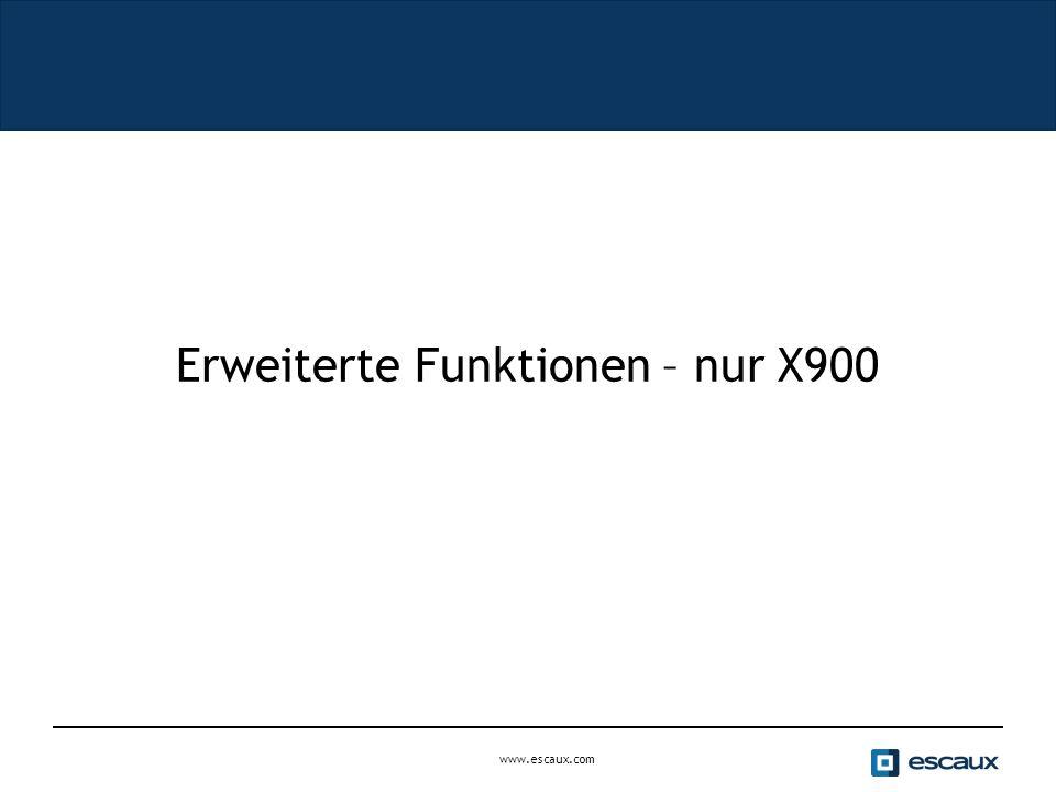 www.escaux.com Erweiterte Funktionen – nur X900