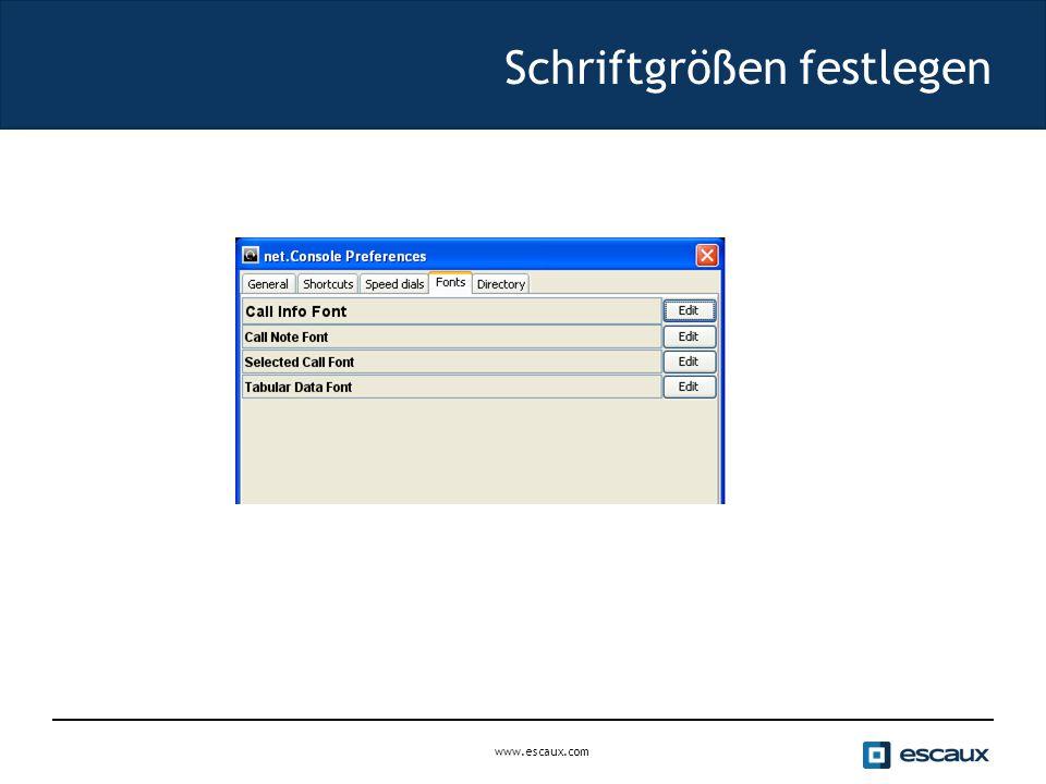www.escaux.com Schriftgrößen festlegen