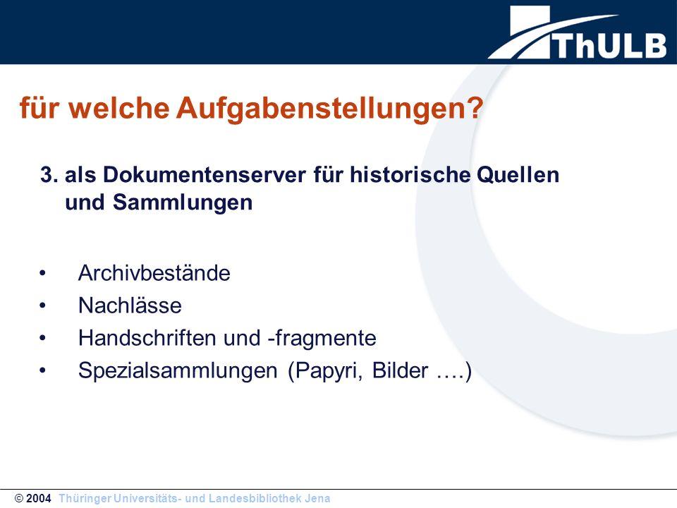 UrMEL- technische Grundlagen © 2004 Thüringer Universitäts- und Landesbibliothek Jena