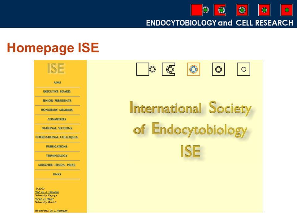 International Society of Endocytobiology Gegr ü ndet: 1969 in T ü bingen Mitglieder aus 21 Staaten (vor allem aus den USA, Japan, Australien, Deutschland) Pr ä sident: Prof.
