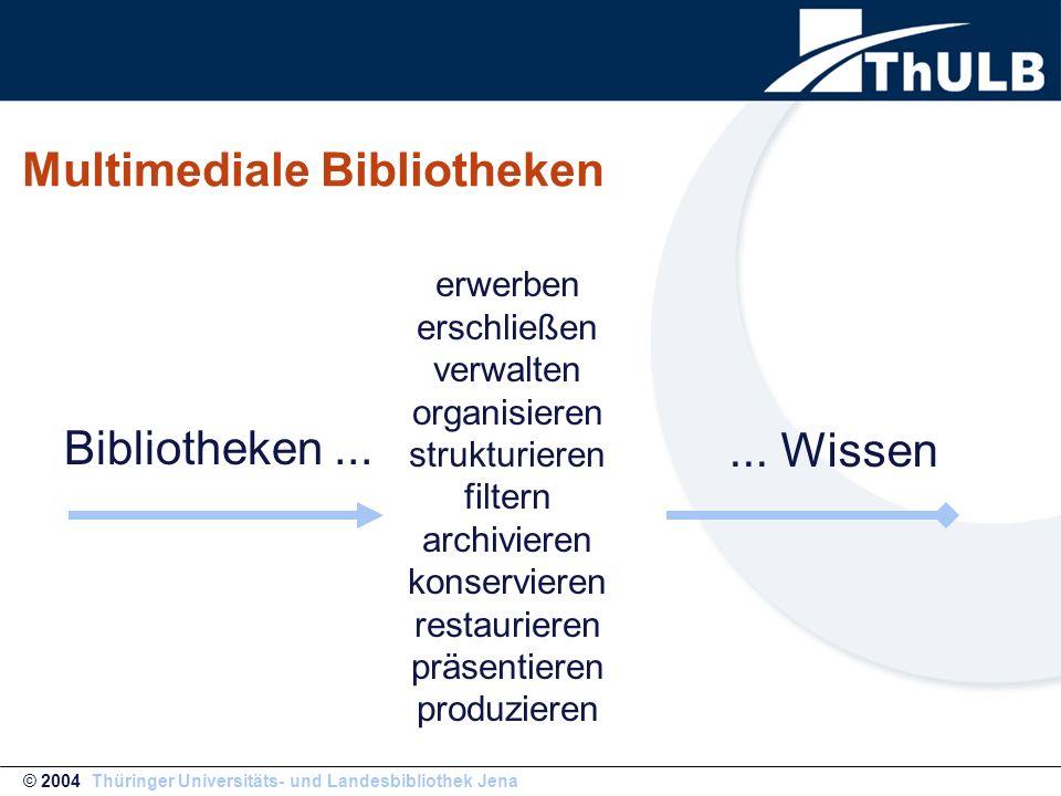 Multimediale Bibliothek Die moderne Medienvielfalt hebt die traditionelle Rollenverteilung zwischen Produzenten, Distributoren, Bewahrern und Rezipienten von Wissen auf.