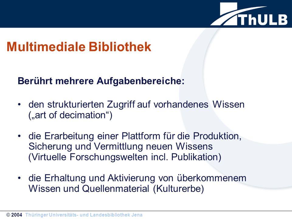 """"""" UrMEL University Multimedia Electronic Library of Jena Unsere Multimediale Bibliothek ist: © 2004 Thüringer Universitäts- und Landesbibliothek Jena"""