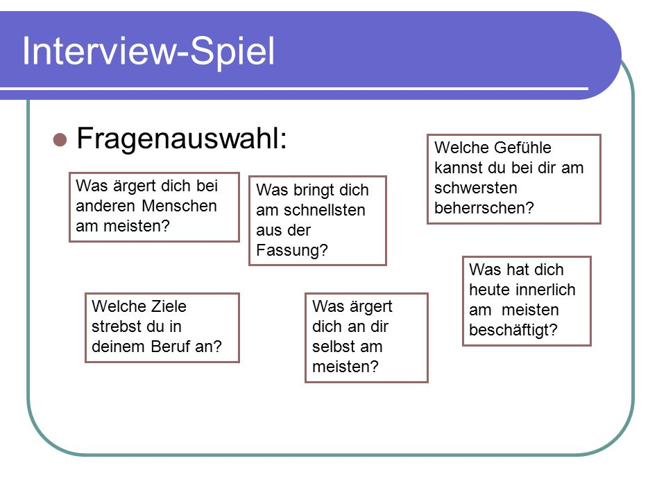 Interview-Spiel Fragenauswahl: Was ärgert dich bei anderen Menschen am meisten.