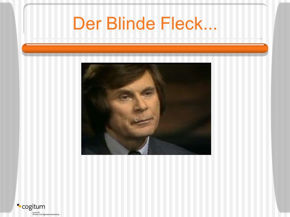 Der Blinde Fleck...