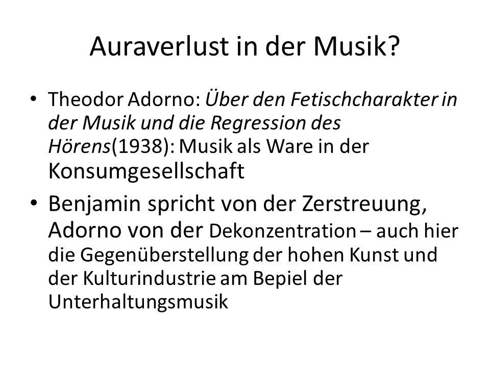 Auraverlust in der Musik.