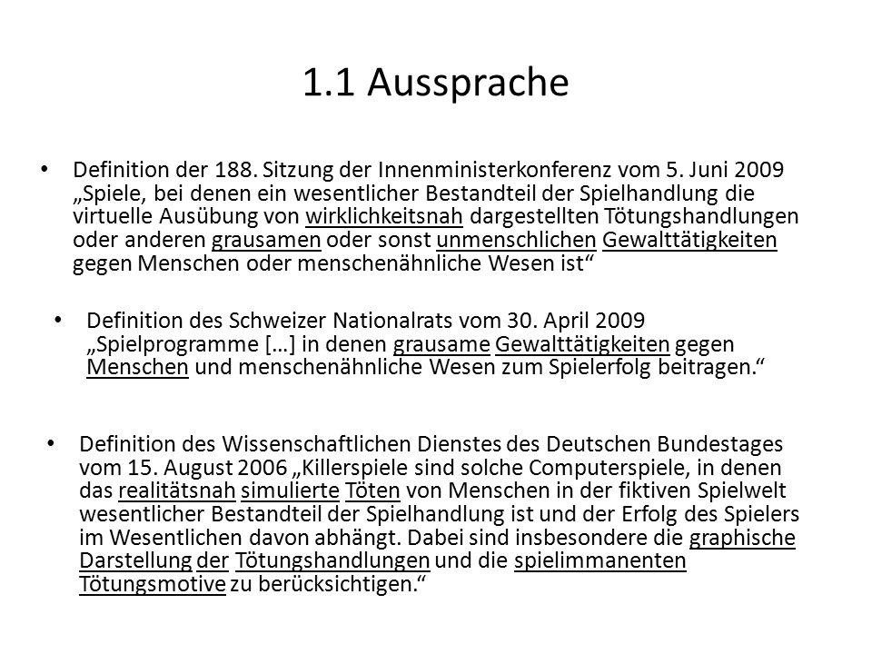 """1.1 Aussprache Definition der 188. Sitzung der Innenministerkonferenz vom 5. Juni 2009 """"Spiele, bei denen ein wesentlicher Bestandteil der Spielhandlu"""