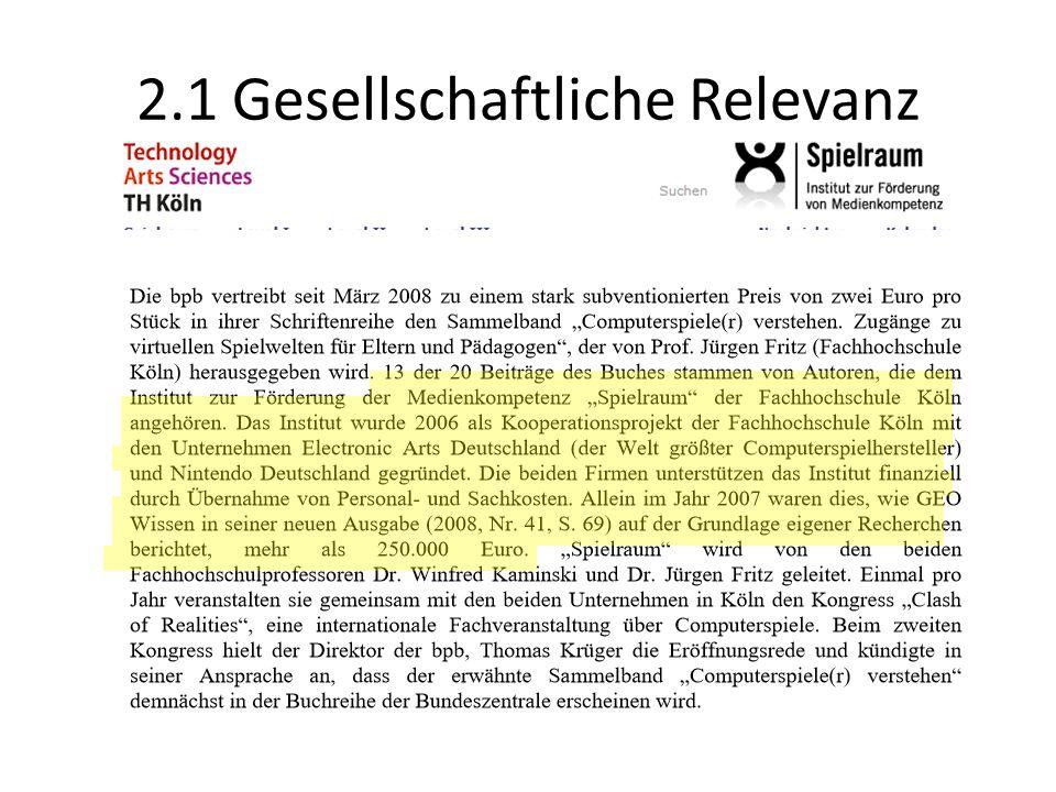"""2.1 Gesellschaftliche Relevanz Prof. Dr. Winfried Kaminski, Medienpädagoge FH Köln """"Intensiv spielen ist etwas, was sozusagen sehr human ist. […] das"""