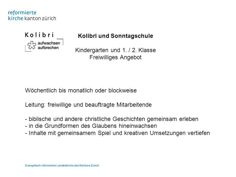 Kolibri und Sonntagschule Kindergarten und 1. / 2.