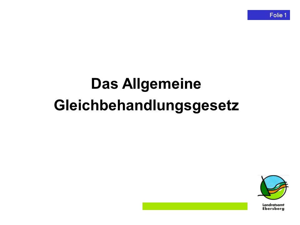 Folie 2 Schutz vor Benachteiligungen vor Inkrafttreten der AGG Diskriminierungsschutz Grundgesetz Europarecht (Richtlinien/Verordnungen) Europarecht (Richtlinien/Verordnungen) Rechtsprechung (insbesondere arbeitsrechtlicher Gleichbehandlungs- grundsatz) Rechtsprechung (insbesondere arbeitsrechtlicher Gleichbehandlungs- grundsatz) Einfach gesetzliche Regelungen Einfach gesetzliche Regelungen Allgemeines Gleichbehandlungsgesetz §§ 611a, 611b, 612 Abs.