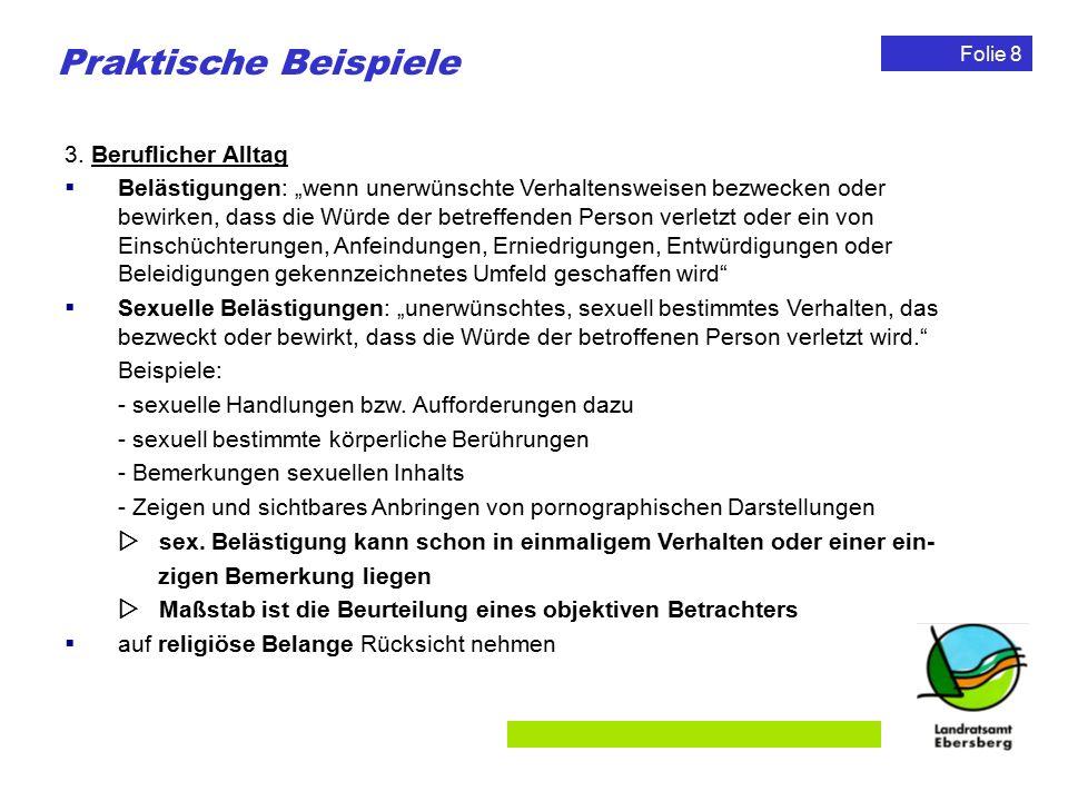 Folie 9 Rechtsfolgen bei Verstößen Einschaltung Dritter: Einschaltung des Personalrates Einschaltung eines Antidiskriminierungsverbandes Einschaltung der Antidiskriminierungsstelle des Bundes Eigener Rechtsschutz: Beschwerderecht Leistungsverweigerungsrecht Entschädigungsanspruch Schadenersatzanspruch Unterlassungsanspruch Beseitigungsanspruch Unwirksamkeit der Vereinbarung Benachteiligter Arbeitgeber Beschäftigter Im Einzelfall geeignete, erforderliche und angemessene Maßnahmen zur Unterbindung der Benachteiligung durch Arbeitgeber Im Einzelfall geeignete, erforderliche und angemessene Maßnahmen zum Schutz des Beschäftigten durch Arbeitgeber Benachteiligung