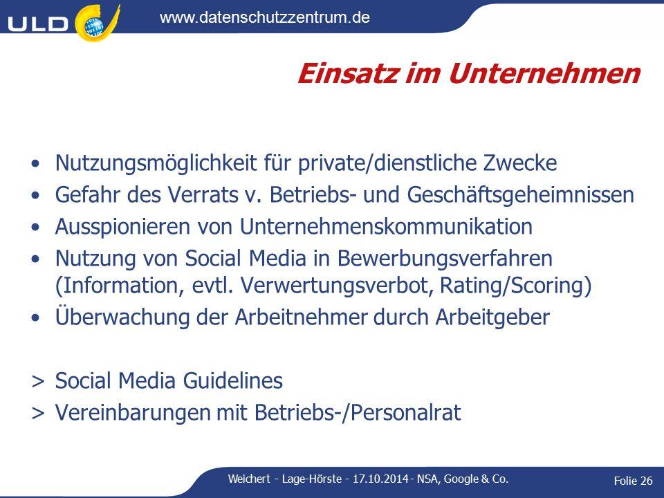 www.datenschutzzentrum.de Einsatz im Unternehmen Nutzungsmöglichkeit für private/dienstliche Zwecke Gefahr des Verrats v.