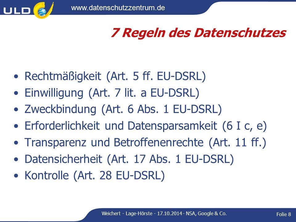 www.datenschutzzentrum.de 7 Regeln des Datenschutzes Rechtmäßigkeit (Art.