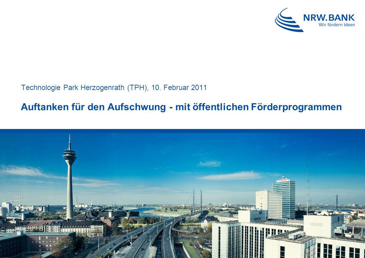 Auftanken für den Aufschwung - mit öffentlichen Förderprogrammen Technologie Park Herzogenrath (TPH), 10.