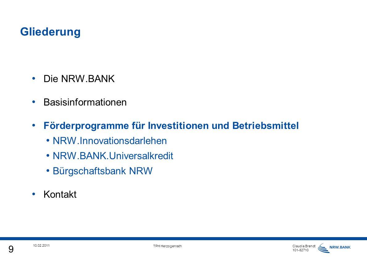 10 10.02.2011 TPH Herzogenrath Claudia Brendt 101-82710 Zielgruppe Freiberufler sowie kleine und mittlere gewerbliche Unternehmen (EU-KMU) Produkt hochsubventioniertes Förderprogramm Finanzierungsvolumen bis zu 100 %; mind.