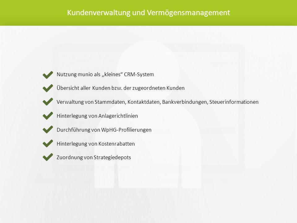 """Nutzung munio als """"kleines CRM-System Übersicht aller Kunden bzw."""