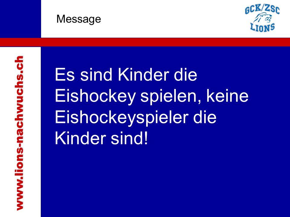 Traktanden Message Es sind Kinder die Eishockey spielen, keine Eishockeyspieler die Kinder sind!