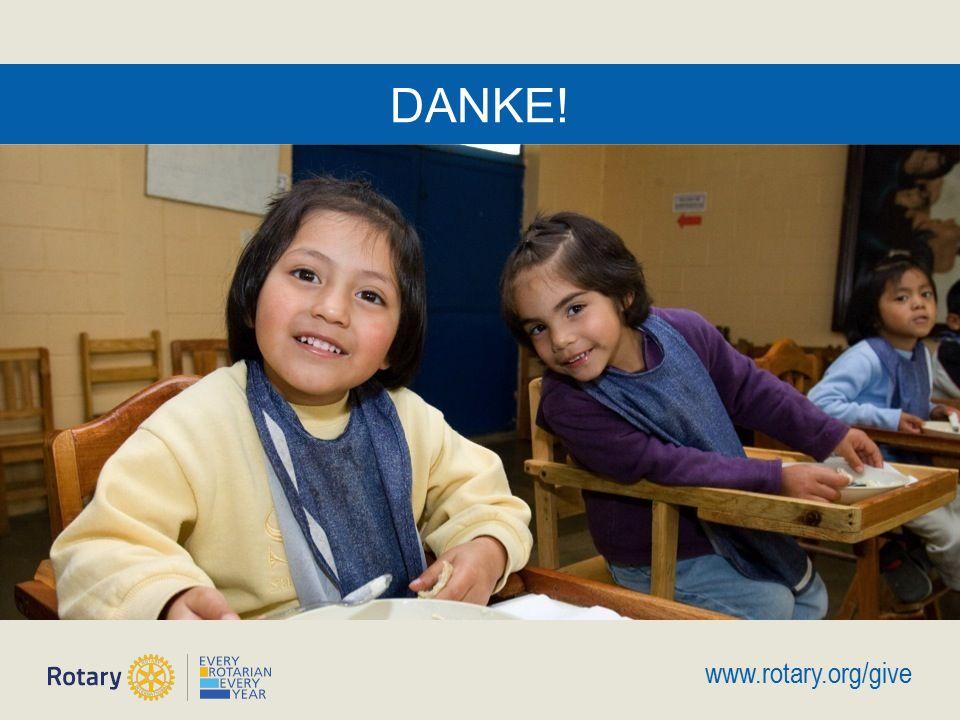 Doing Good in the World   17 DANKE! www.rotary.org/give