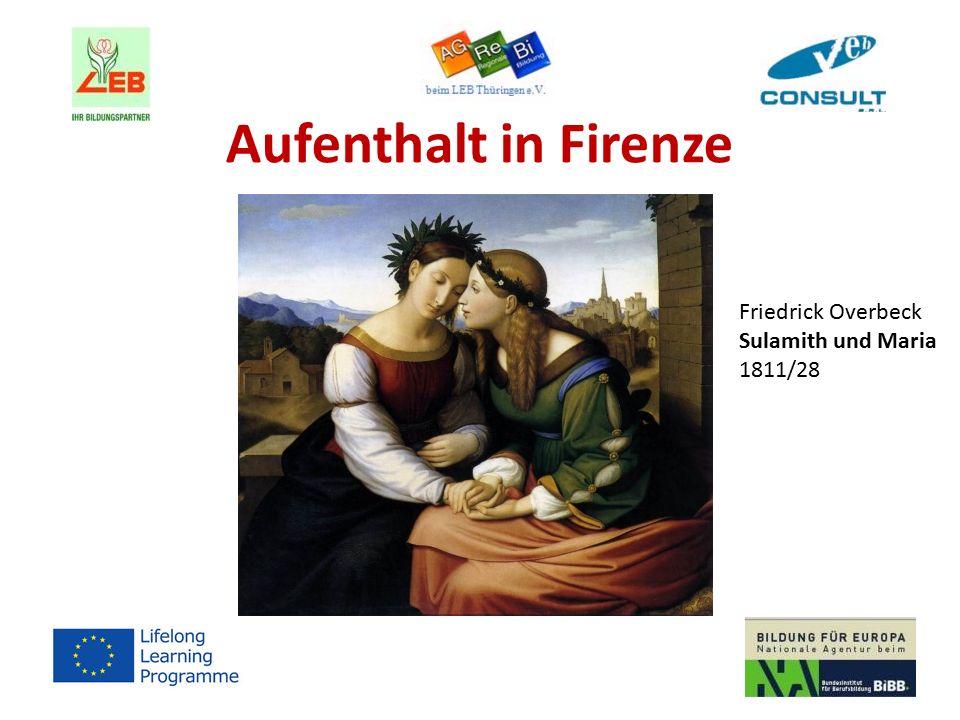 Aufenthalt in Firenze Friedrick Overbeck Sulamith und Maria 1811/28